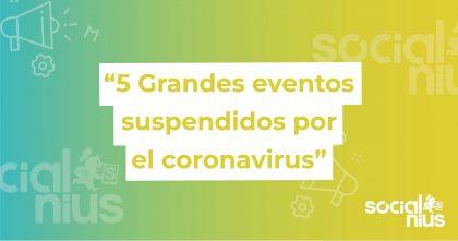 Eventos suspendidos por COVID-19