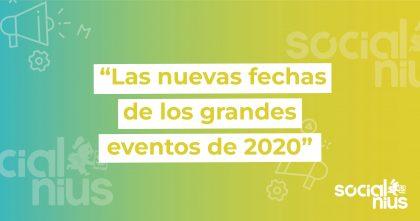 Nuevas fechas de eventos en 2020