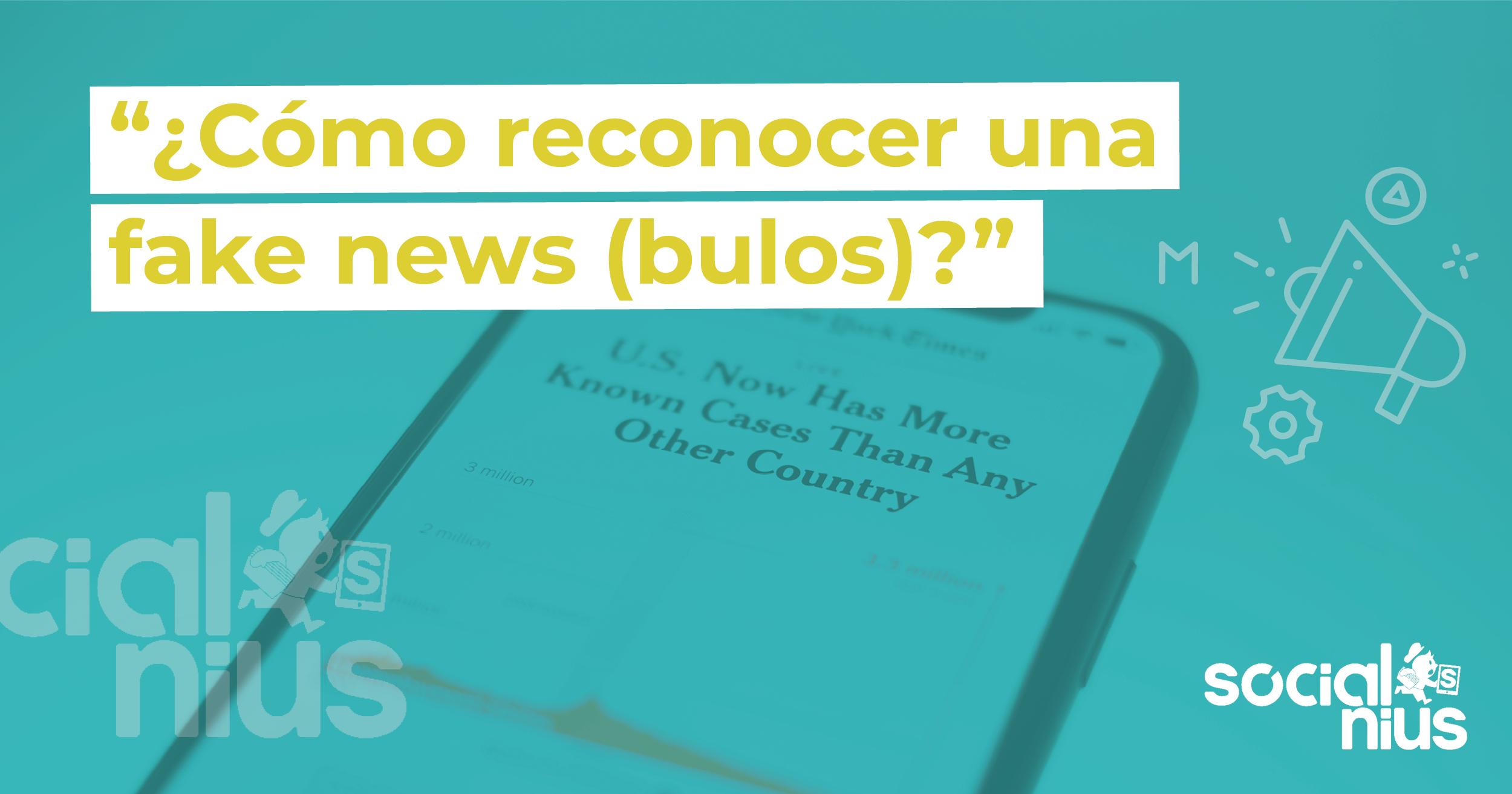 Como reconocer las fake news